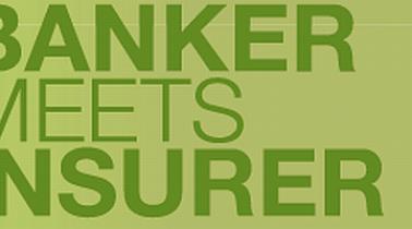 Banker meets Insurer